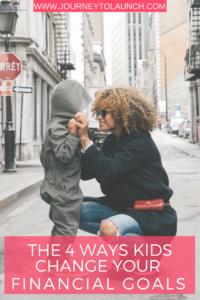 The 4 Ways Kids Change Your Financial Goals