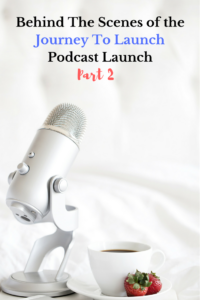 Who Told Me To Launch a Podcast? Part 2