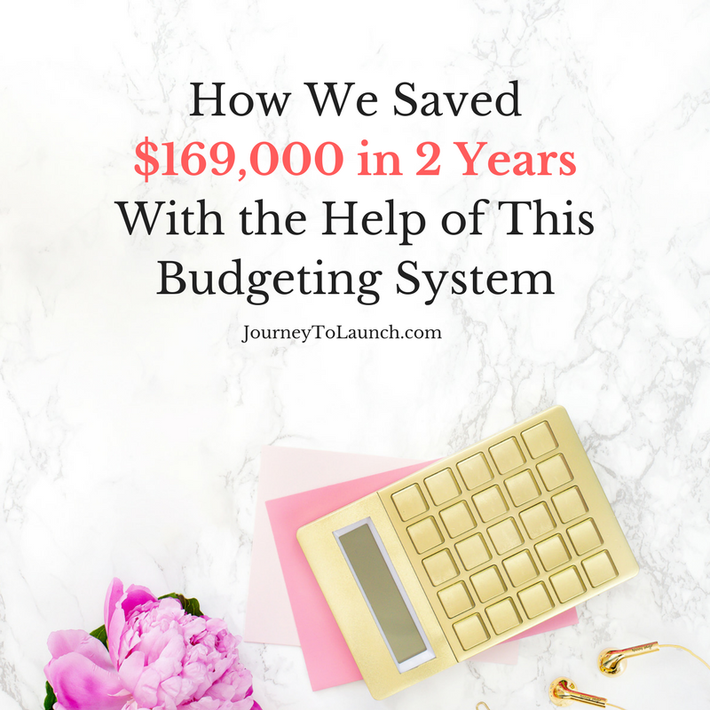 How We Saved $169,000 in 2 Years With the Help of This Budgeting System