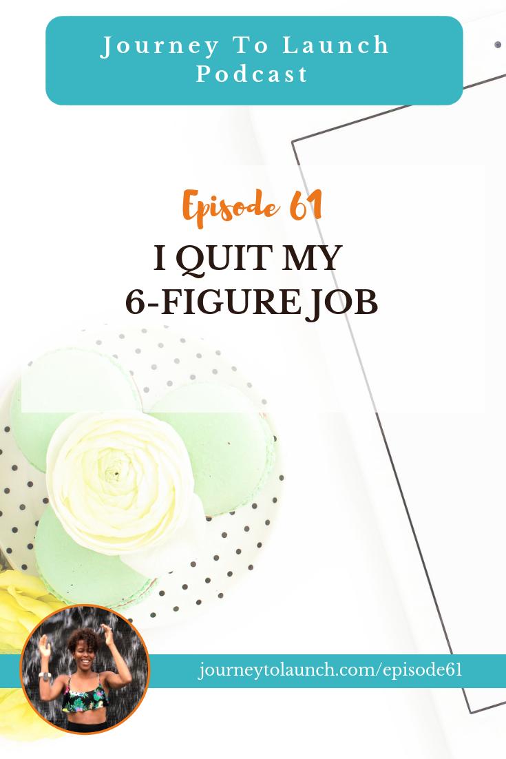 I Quit My 6-Figure Corporate Job To Pursue Full-Time Entrepreneurship